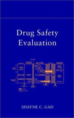 Drug Safety Evaluation 9780471407270