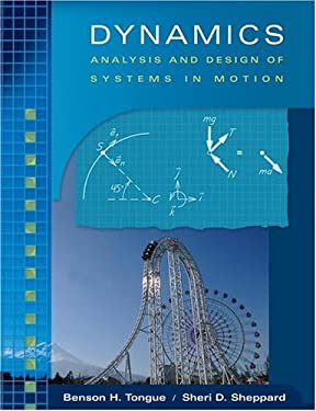 Dynamics: Analysis and Design of Systems in Motion 9780471401988