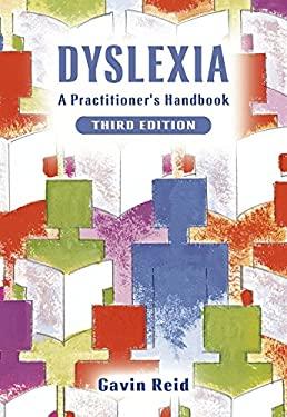 Dyslexia: A Practitioner's Handbook 9780470848524