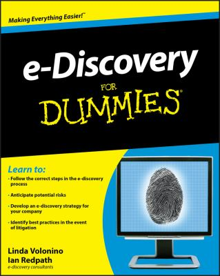 e-Discovery for Dummies 9780470510124