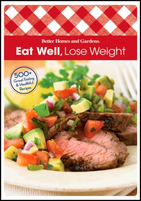 Eat Well, Lose Weight 9780470587645