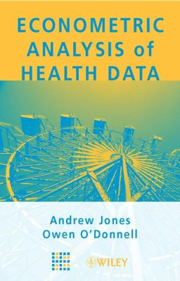 Econometric Analysis of Health Data 9780470841457