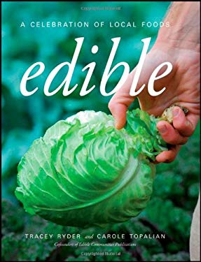 Edible: A Celebration of Local Foods 9780470371084