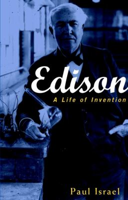 Edison: A Life of Invention 9780471362708