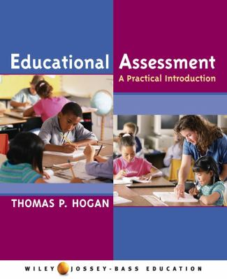 Educational Assessment: A Practical Introduction