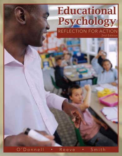 Educational Psychology: Reflection for Action 9780470136300