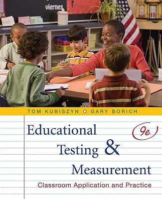 Educational Testing and Measurement: Classroom Application and Practice 9780470522813