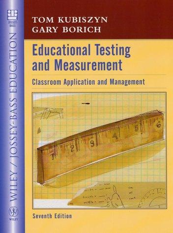 Educational Testing and Measurement 9780471149774