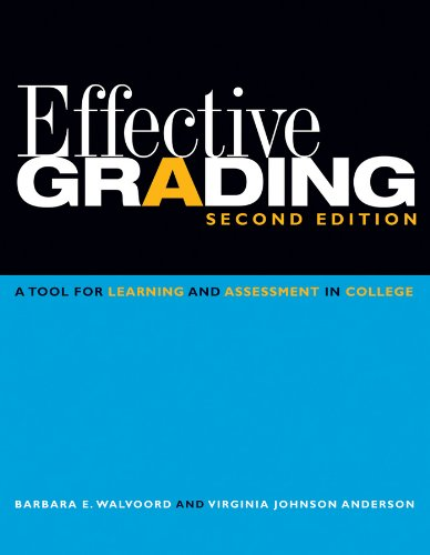Effective Grading: A Tool for Learning and Assessment in College 9780470502150