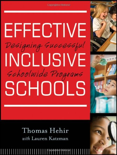 Effective Inclusive Schools: Designing Successful Schoolwide Programs 9780470880142