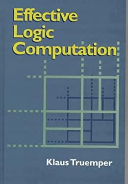 Effective Logic Computation 9780471238867