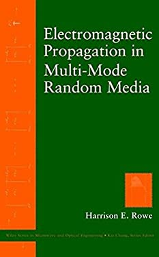 Electromagnetic Propagation in Multi-Mode Random Media 9780471110033