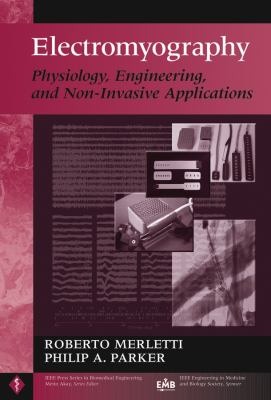 Electromyography: Physiology, Engineering, and Non-Invasive Applications 9780471675808