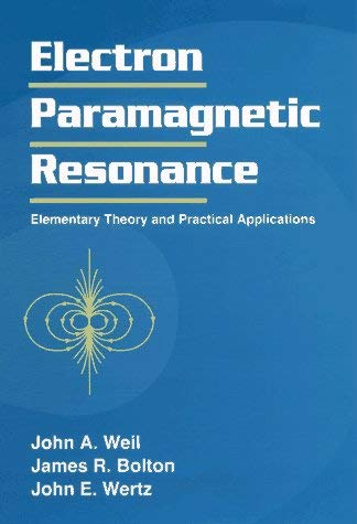 Electron Paramagnetic Resonance: Elementary Theory and Practical Applications 9780471572343