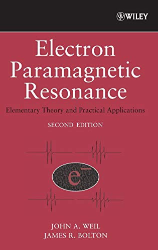 Electron Paramagnetic Resonance: Elementary Theory and Practical Applications 9780471754961