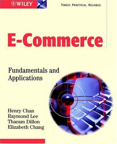 Electronic Commerce: Fundamentals & Applications 9780471493037