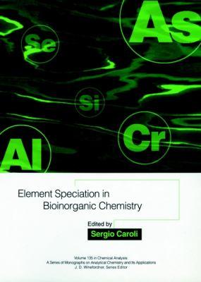 Element Speciation in Bioinorganic Chemistry 9780471576419