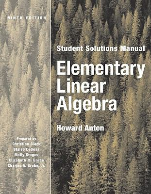 Elementary Linear Algebra, Student Solutions Manual 9780471433309