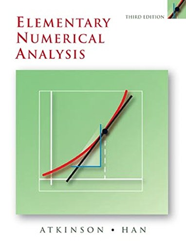 Elementary Numerical Analysis 9780471433378