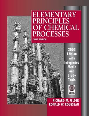 Elementary Principles of Chemical Processes, 3rd Edition 2005 Edition Integrated Media and Study Tools, with Student Workbook 9780471720638