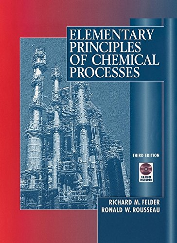 Elementary Principles of Chemical Processes [With CDROM] 9780471534785