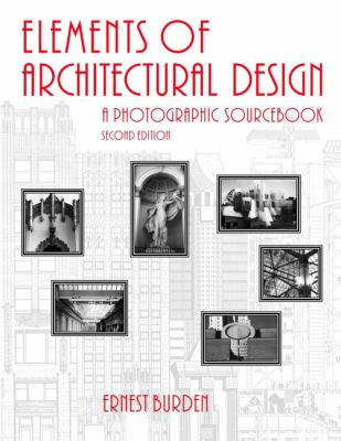Elements of Architecture: A Photographic Sourcebook 9780471371175