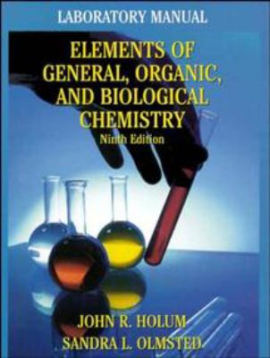 Elements of General and Biological Chemistry, Laboratory Manual 9780471058861