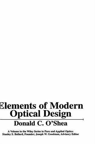 Elements of Modern Optical Design 9780471077961