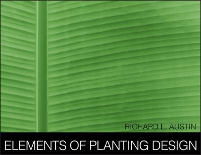 Elements of Planting Design 9780471398882