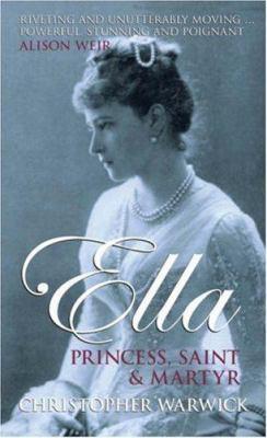 Ella: Princess, Saint and Martyr 9780470870631