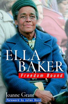 Ella Baker: Freedom Bound 9780471020202
