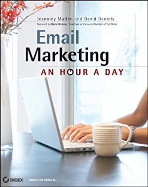 Email Marketing: An Hour a Day 9780470386736