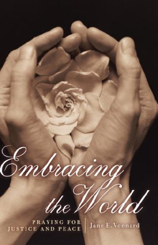 Embracing the World: Praying for Justice and Peace 9780470390764