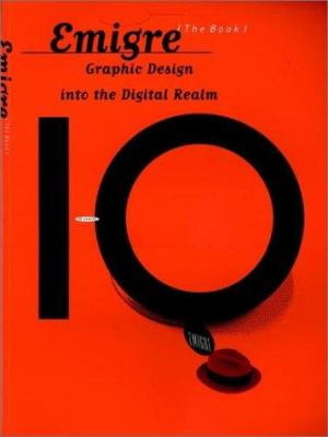 Emigre: Graphic Design Into the Digital Realm 9780471285472