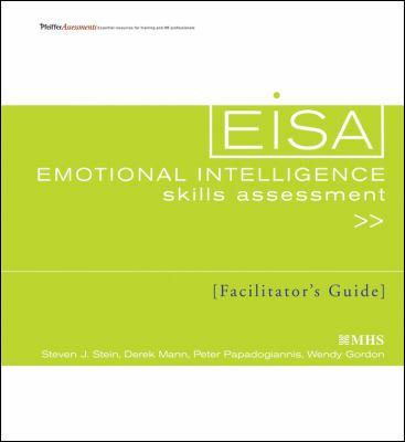 Emotional Intelligence Skills Assessment (EISA) Facilitator's Guide 9780470462416