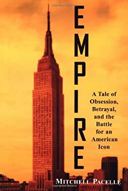 Empire: A Tale of Obsession, Betrayal, and the Battle for an American Icon 9780471403944