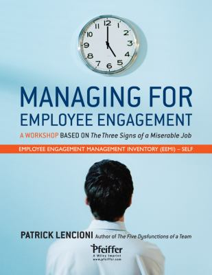 Managing for Employee Engagement: Self Assessment 9780470520741