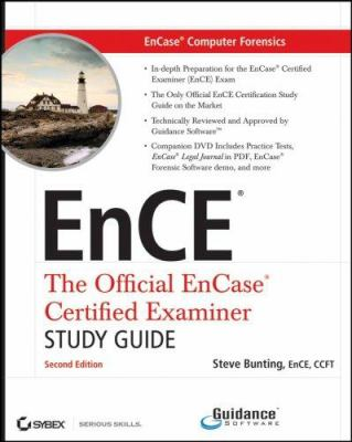 EnCase Computer Forensics: The Official EnCE: Encase Certified Examiner Study Guide [With CDROM] 9780470181454