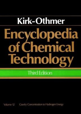 Encyclopedia of Chemical Technology, Gravity Concentration to Hydrogen Energy 9780471020653