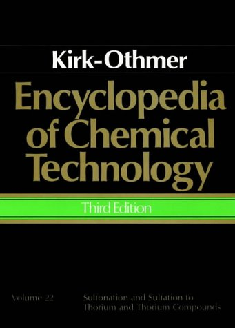 Encyclopedia of Chemical Technology, Sulfonation and Sulfation to Thorium and Thorium Compounds 9780471020752