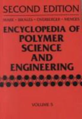 Encyclopedia of Polymer Science and Engineering, Dielectric Heating to Embedding 9780471880981