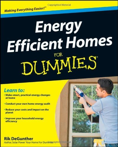 Energy Efficient Homes for Dummies 9780470376027