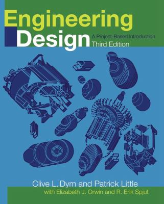 Engineering Design: A Project Based Introduction 9780470225967