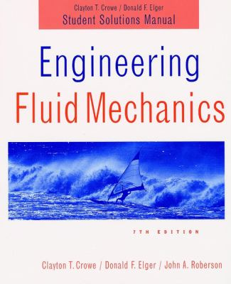 Engineering Fluid Mechanics, Student Solutions Manual 9780471219668