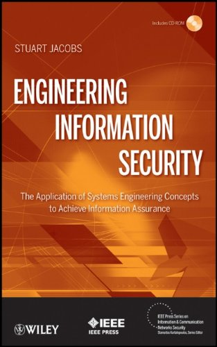 Engineering Information Security: The Application of Systems Engineering Concepts to Achieve Information Assurance 9780470565124