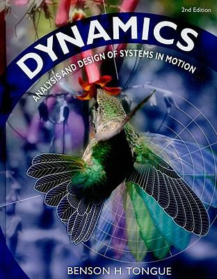 Dynamics: Analysis and Design of Systems in Motion 9780470237892