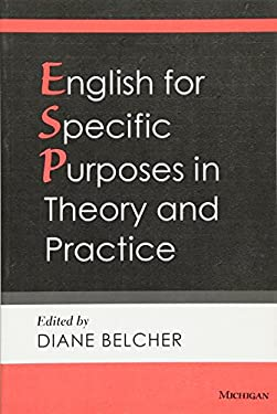 English for Specific Purposes in Theory and Practice 9780472033843