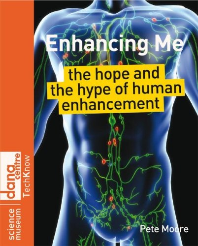 Enhancing Me: The Hope and the Hype of Human Enhancement 9780470724095