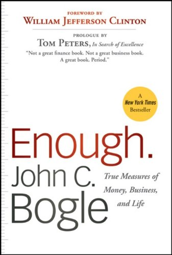 Enough.: True Measures of Money, Business, and Life 9780470524237