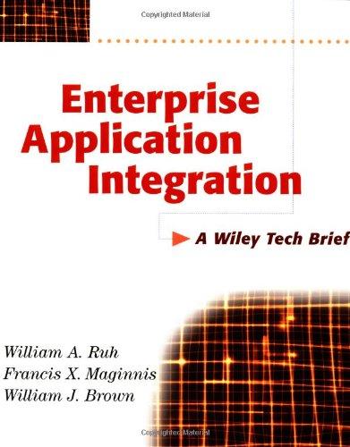 Enterprise Application Integration: A Wiley Tech Brief 9780471376415